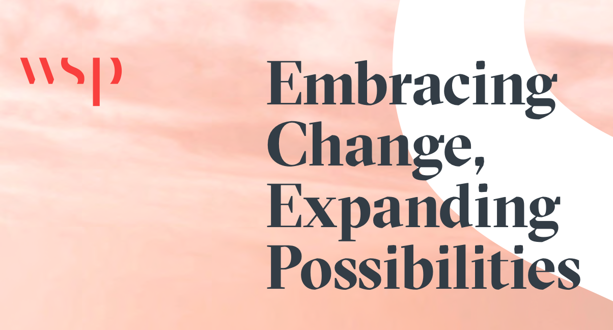 WSP Report: Embracing Change, Expanding Possibilities